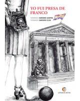 YO FUI PRESA DE FRANCO - Fernando Cardero Azofra y Fernando Cardero Elso