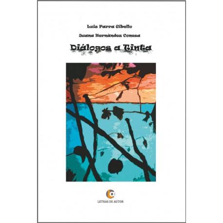 Diálogos a tinta - Luis Parra y Juana Hernández Conesa