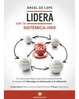 LIDERA Con la Sistémica – HS®, 360º - Ángel de Lope