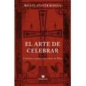 El arte de Celebrar - Miguel Oliver