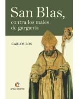 SAN BLAS contra los males de garganta - Carlos Ros