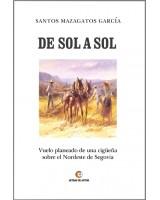 De sol a sol - Santos Mazagatos