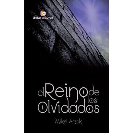 EL REINO DE LOS OLVIDADOS - Mikel Arzak