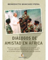 DIÁLOGOS DE AMISTAD EN ÁFRICA - Benedicto Sánchez Peña