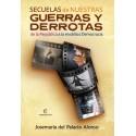 Secuelas de nuestras guerras y derrotas - Josemaria del Palacio