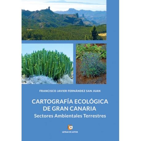 Cartografía Ecológica de Gran Canaria - Fco Javier Fernández