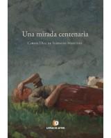 Una mirada centenaria - Carlos Díaz de Sarralde