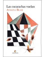 Las cucarachas vuelan - Avelina Blasi