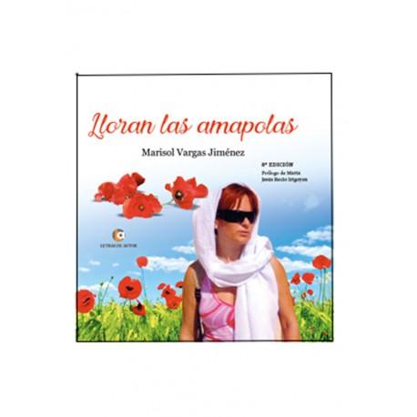 Lloran las amapolas - Marisol Vargas