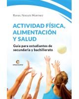 ACTIVIDAD FÍSICA, ALIMENTACIÓN Y SALUD - Rafael Nogués