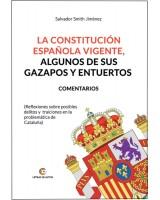 La Constitución Española vigente - Salvador Smith