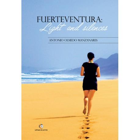 FUERTEVENTURA Light and silences - Antonio Olmedo