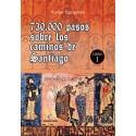 730.000 PASOS SOBRE LOS CAMINOS DE SANTIAGO - Xavier Eguiguren