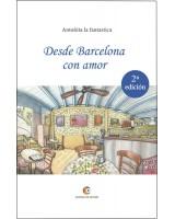Desde Barcelona con amor 2Ed - Antoñita la Fantástica