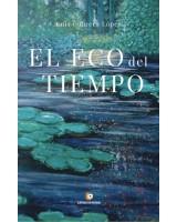 El eco del tiempo - Luis Cabrera