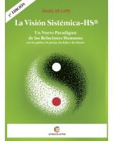 LA VISIÓN SISTÉMICA - HS® - Ángel de Lope