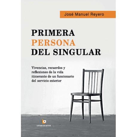 Primera persona del singular - José Manuel Reyero