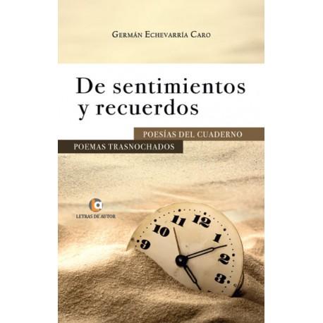 Sentimientos y recuerdos - Germán Echevarría