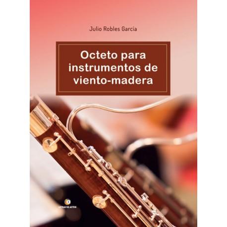 Octeto para instrumentos de viento y madera - Julio Robles García