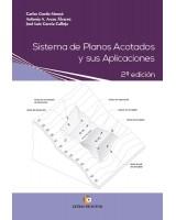 Sistema de Planos Acotados y sus Aplicaciones - José Luis García Calleja