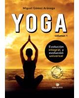 Iniciación al YOGA (Chicos)- Volumen I - Evolución integral y evolución universal - Miguel Gómez Aránega