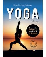 Iniciación al YOGA (Chicas)- Volumen I - Evolución integral y evolución universal - Miguel Gómez Aránega