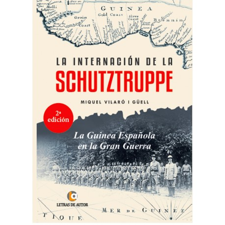 LA internación DE LA SCHUTZTRUPPE - Miquel Vilaró