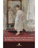 LA MODA FEMENINA EN THYSSEN-BORNEMISZA - Carmen del Ojo y Amalia Maureta