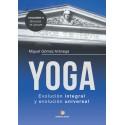 Conócete a ti mismo YOGA - Volumen II- Evolución integral y evolución universal