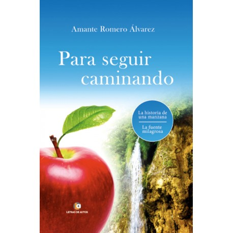 Para seguir caminando - Amante Romero