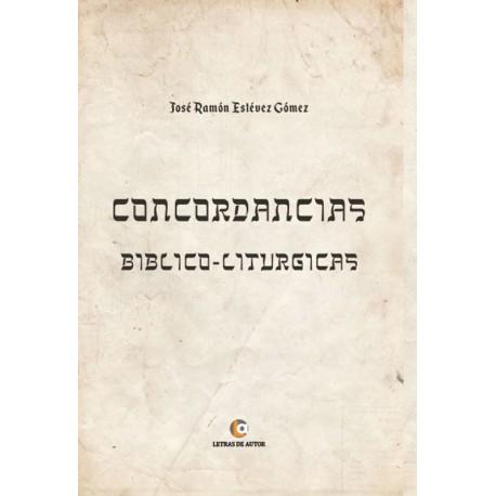 Concordancias Bíblico-Litúrgicas - José Ramón Estévez