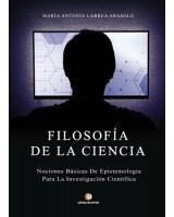 Filosofía de la Ciencia - María Antonia Larrea Abasolo