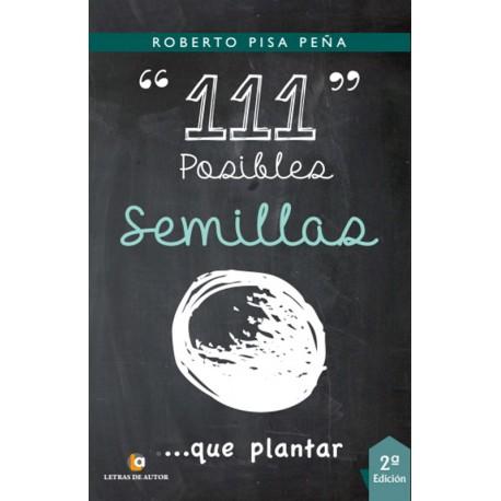 111 Posibles semillas que plantar - Roberto Pisa