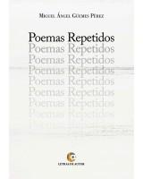 Poemas repetidos - Miguel Angel Güemes