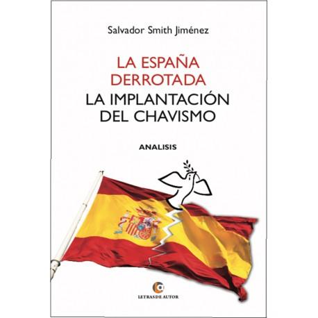 La España derrotada - Salvador Smith