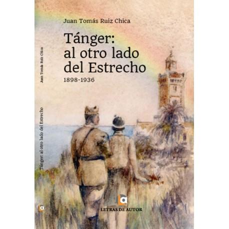 TÁNGER: Al otro lado del Estrecho - Juan Tomás Ruiz Chica