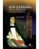 Sor Bárbara de la Giralda - Carlos Ros