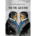 Yo te acuso - Juana Hernández Conesa