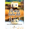 Al otro lado del río - Ana Ortega