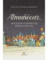 Almuñécar, Inicios de su Banda de Música - Francisco Contreras