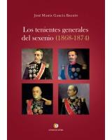 Los tenientes generales del Sexenio - José María García Baudín