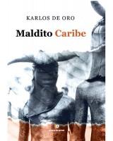 MALDITO CARIBE - Karlos de Oro