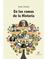 En las ramas de la historia - Rosa Gómez