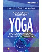 Volumen V-Naturalmente Meditando-yoga