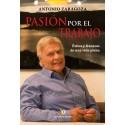 Pasión por el trabajo - Antonio Zaragoza