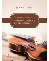 CUARTETO DE CUERDA PARA 2 VIOLINES, 1 VIOLA Y 1 VIOLONCHELO-1974
