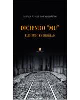 """Diciendo """"mu"""" - Eligiendo en Libertad - Gaspar Tomás Jimeno"""
