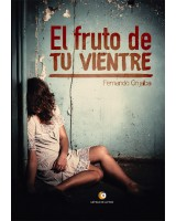 El fruto de tu vientre - Fernando Grijalba