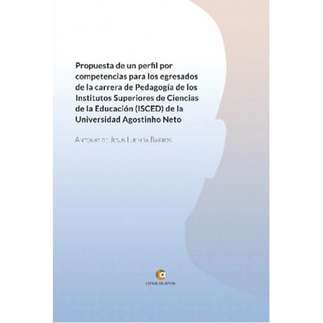 Propuesta de un perfil por competencias para los agresados de la carrera de pedagogía - Antonio de Jesus Luemba