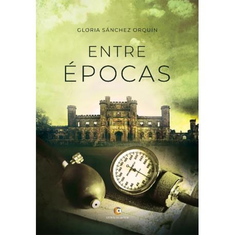 Entre épocas - Gloria Sánchez Orquín